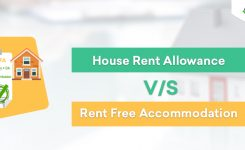 House Rent Allowance V/S Rent Free Accommodation!
