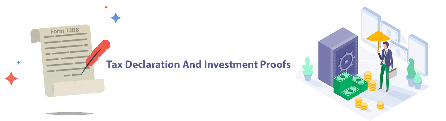 Income Tax Declaration and Investment Proofs