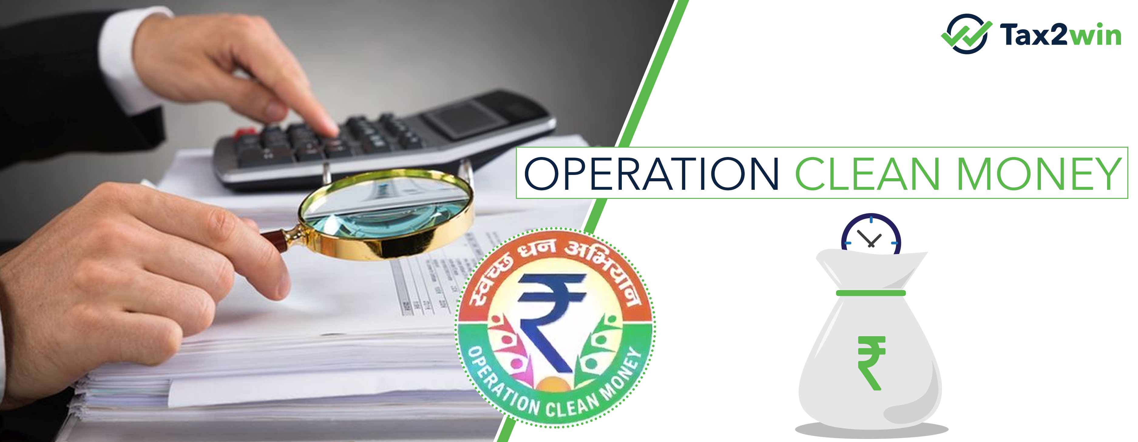 Income Tax Dept new move -Operation Clean Money