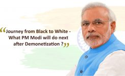 Journey from Black to White – What PM Modi will do next after Demonetization?
