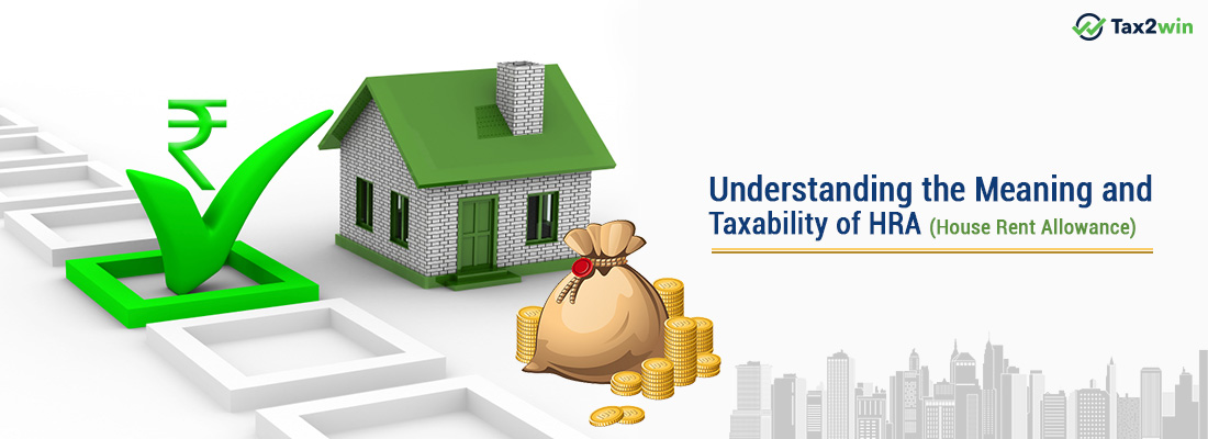 Understanding the Meaning and Taxability of : HRA