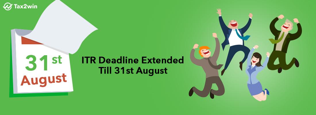 ITR Deadline Extended Till 31st August