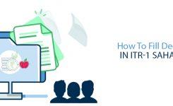 How To Fill Deductions In ITR 1 Sahaj Form