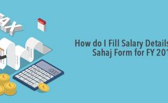 How do I Fill Salary Details in ITR 1 Sahaj Form for FY 2017-18