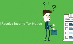 7 Reasons Why You Could Receive Income Tax Notice