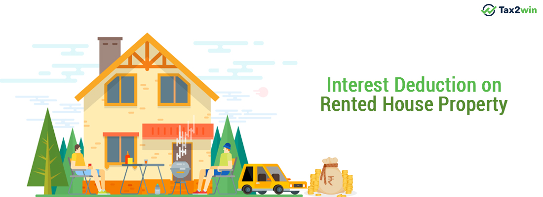Interest Deduction on Rented House Property | Income Tax Return