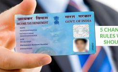 5 Changes in PAN Card Rules Which You Should Know