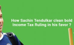 Sachin Tendulkar clean bold the Income Tax Ruling in his favor