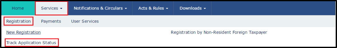 Track Registration Application Status- GST