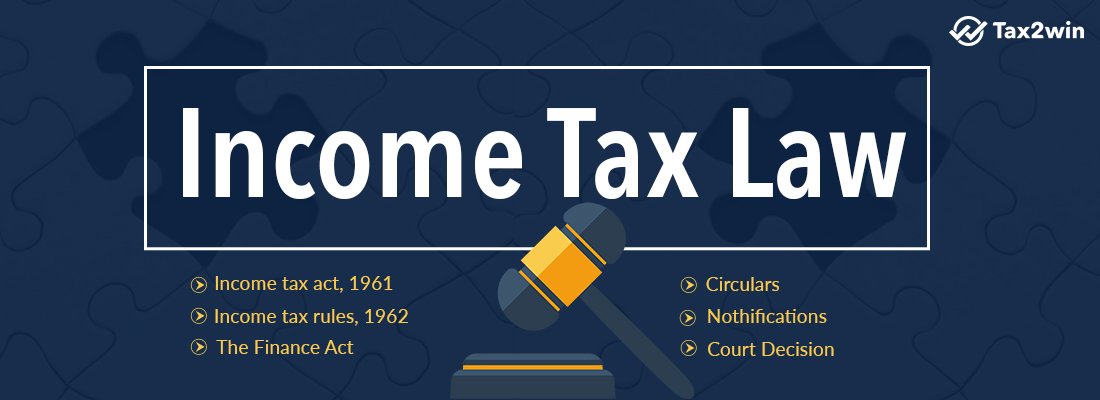 What are the Components of Income Tax Law in India?