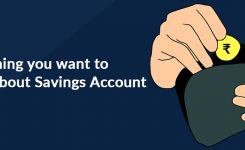 Everything you want to know about  Savings Account