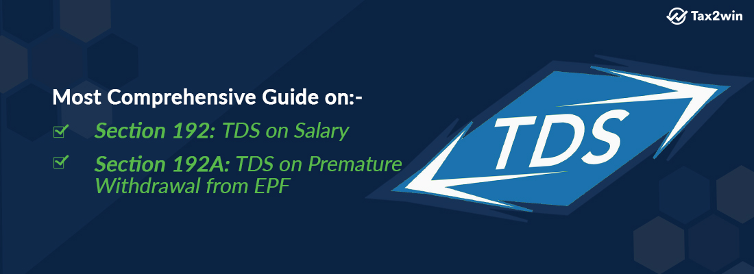 TDS on salary-Section-192-Section 192A