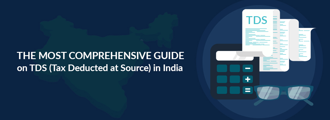 The Most Comprehensive Guide on TDS in India