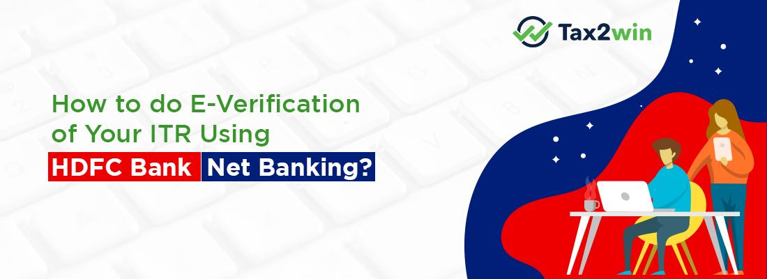 How to e verify through HDFC Net Banking?