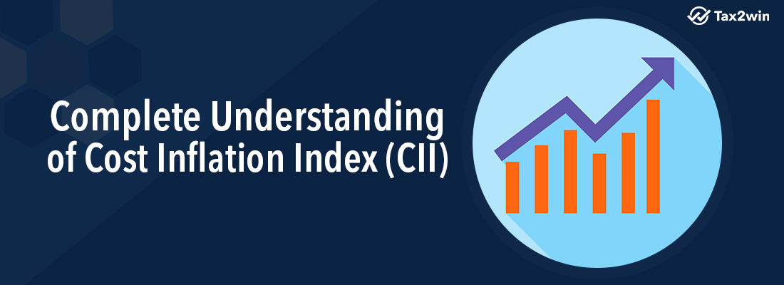 Cost Inflation Index(CII)