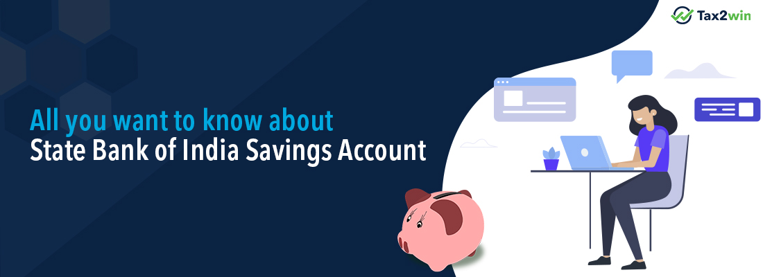 All you want to know about State Bank of India Saving Account