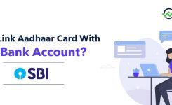 How To Link Aadhaar Card With SBI Account?