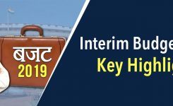 Interim Budget 2019 – Key Highlights and Updates