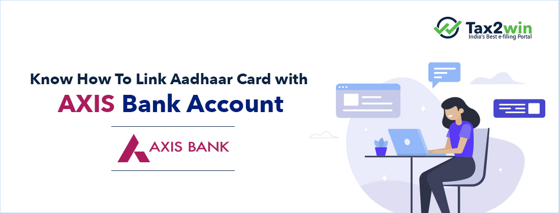 How-To-Link-Aadhaar-Card-with-AXIS-Bank-Account