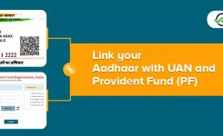 Link your Aadhaar with UAN and Provident Fund (PF)