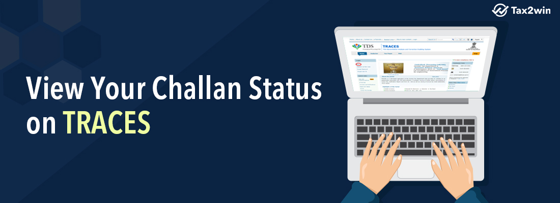View your challan status on TRACES