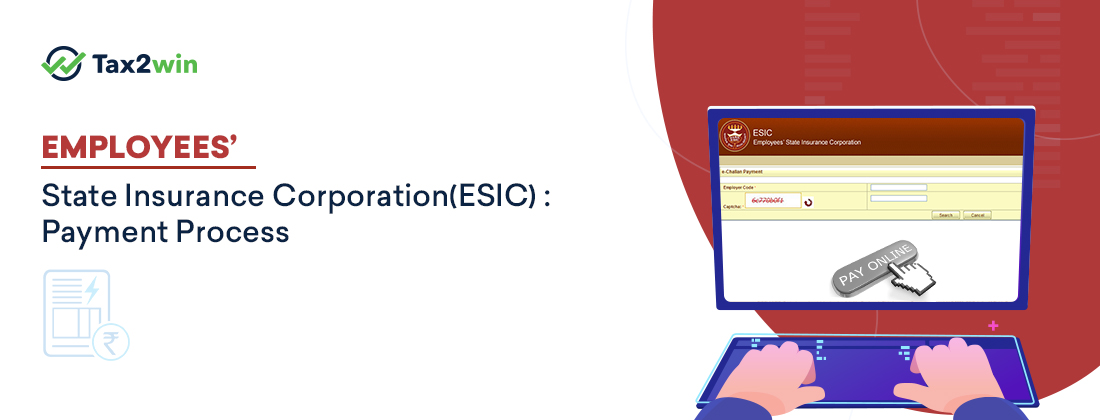 Employees'-State-Insurance-Corporation(ESIC)-Payment-Process