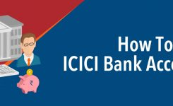 How To Open ICICI Bank Account?