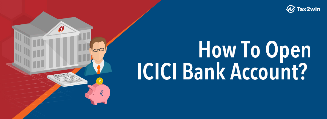 How-To-Open-ICICI-Bank-Account