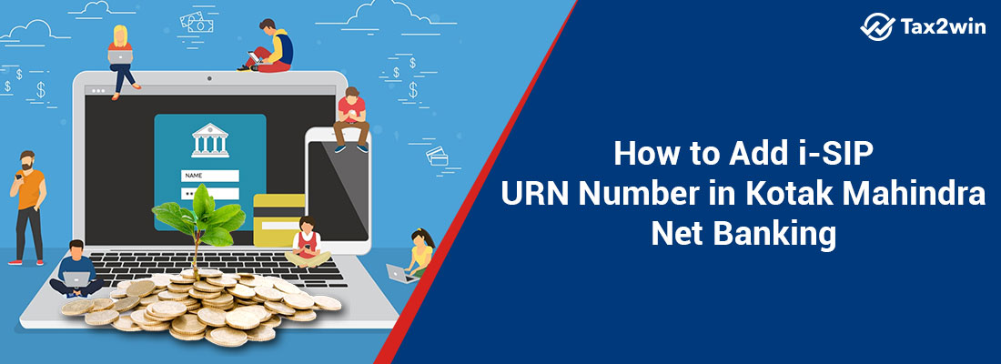 How-to-Add-i-SIP-URN-Number-in-Kotak-Mahindra-Net-Banking
