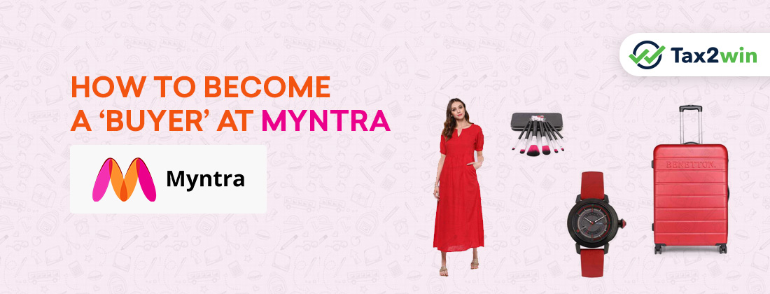 How-to-become-a-'Buyer'-at-Myntra