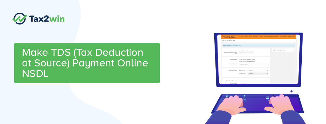 Tds Payment Online Procedure Types Of Challans Tax2win