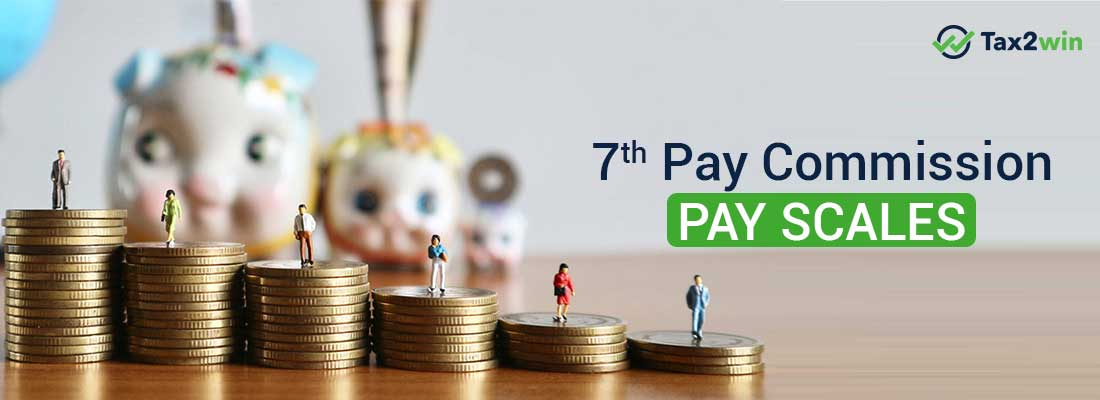 7th Pay Commission- Pay Scales