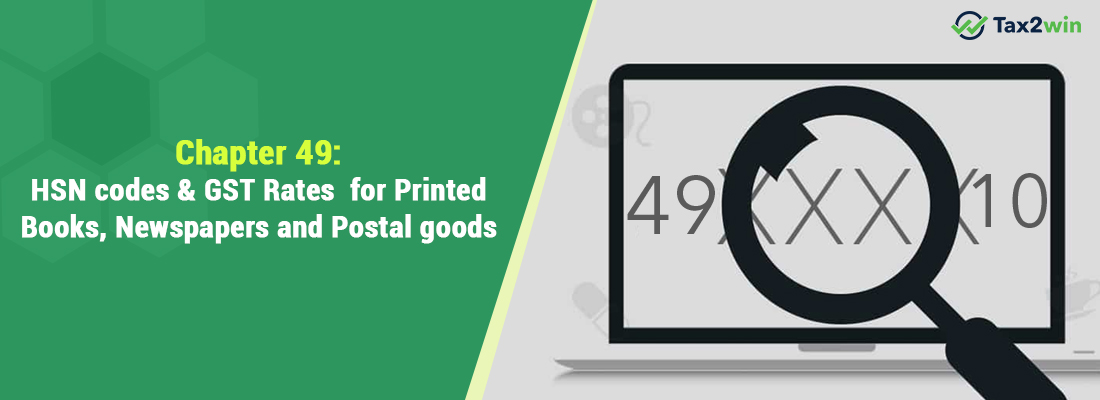 HSN Code & GST Rate for Printed Books, Newspapers and Postal