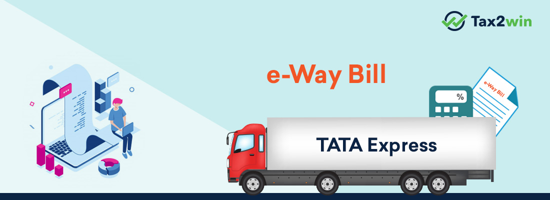 E-Way Bill Under GST Rules in India