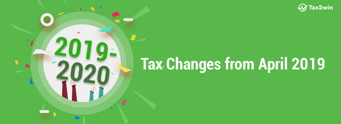 Tax Changes from April 2019