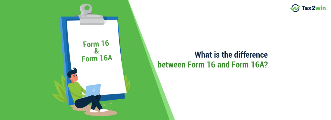 The Difference Between Form 16 And 16A