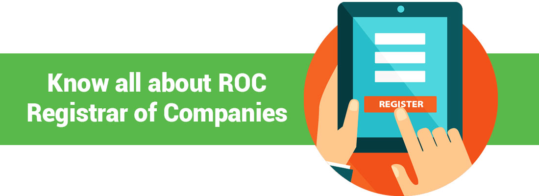 ROC: Registrar of Companies, MCA India