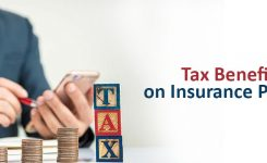 Tax Benefits on Insurance Policies – Section 80C etc