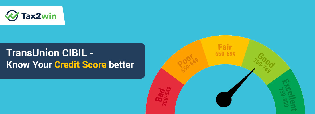 TransUnion CIBIL – Know Your credit score better